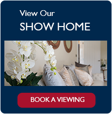View our Show home, book a viewing
